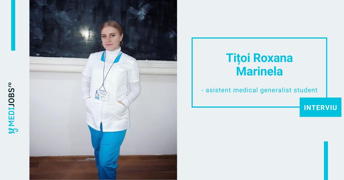 INTERVIU | Tițoi Roxana Marinela, studentă la școala sanitară, specializarea asistent medical generalist