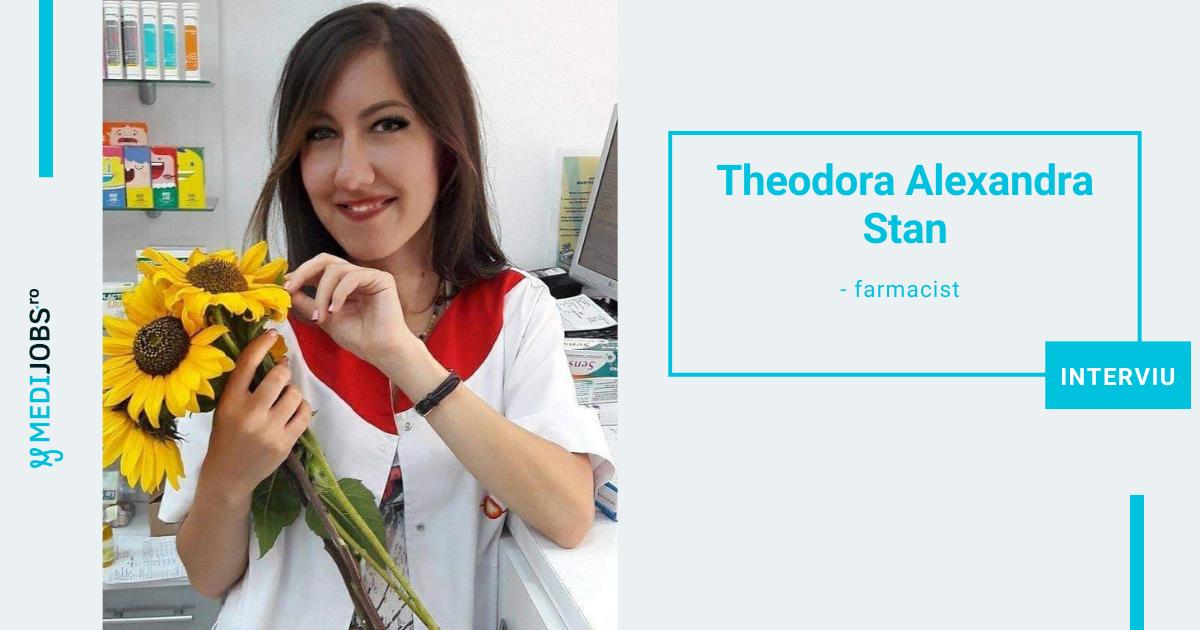 INTERVIU | Theodora Alexandra Stan, farmacist